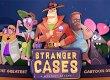 Stranger Cases 1